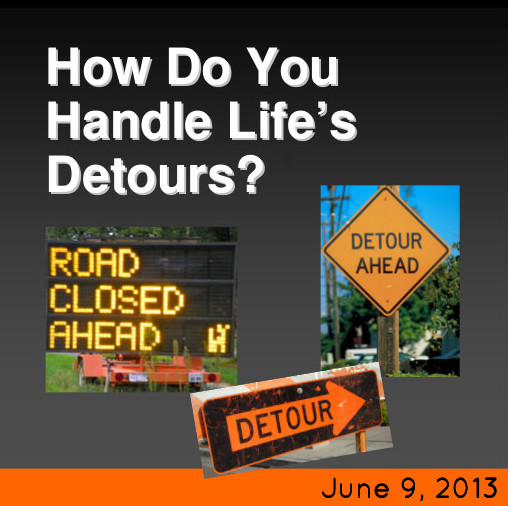 How Do You Handle Detours