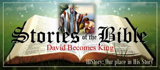 Bible Stories Web Nov 2 David