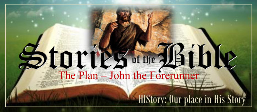 Bible Stories Web Nov 30 John the Baptist