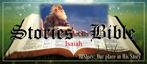 Bible Stories Web Nov 9 Isaiah