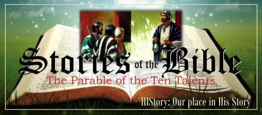 Bible Stories Web Jan 11 Ten Talents