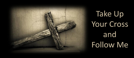 Take Up YOur Cross - 3-1-15