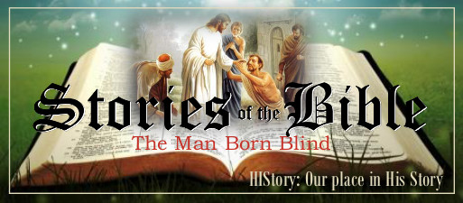 Bible Stories Web March 15 -The Man Born Blind