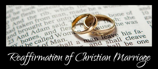 July 12 - Reaffirmation of Christian Marriage