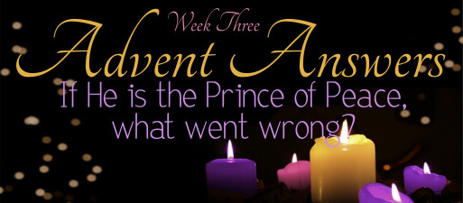 12-13- 15 Advent Answers Week 3