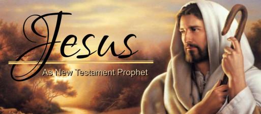 3-13-16 Jean LeMahieu Jesus NT Prophet WEB